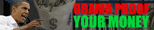 Obama Proof Your Money 500x100